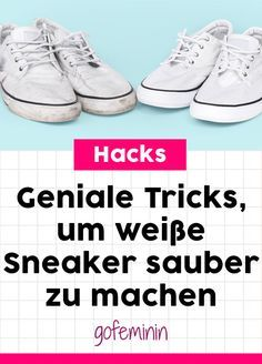 Weiße Turnschuhe reinigen mit Zahnpasta, Backpulver & Co! #weißesneaker #weißeschuhe #weissesneaker #schuheputzen #hacks #tricks #genialetricks