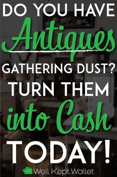 Where to Sell Your Antiques for the Most Cash Time to clean out the attic! Where to Sell Your Antiques for the Most Cash Antiques Online, Selling Antiques, Selling On Ebay, Sell Your Stuff, Things To Sell, Garage Sale Tips, Antique Appraisal, Where To Sell, Cash Today