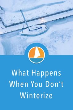 What will happen if you don't winterize your boat? In this article we'll list exactly what to expect and why it's important to maintain your sailboat. #beginners #sailing #maintenance #winter Liveaboard Sailboat, Sailing Lessons, Boating Tips, Sailing Gear, Start Of Winter, Boat Restoration, Window Seal, Boat Slip, Dinghy
