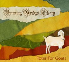 Burning Bridget Cleary - Totes For Goats, Pink