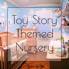 Toy Story Themed Nursery - oh my goodness Chris and Chelsea would love this for their baby!