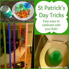 St Patricks Day Tricks - easy to duplicate and fun for your whole family! Events To Celebrate