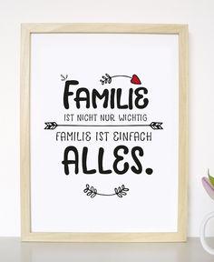 Originaldruck - Familie ist alles - Druck    von Formart-Zeit-fuer-schoenes via DaWanda.com