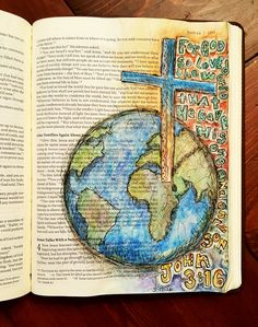 John 3:16 The Original Bible Art Journaling Challenges Series 5 http://www.rebekahrjones.com/bible-art-journaling-challenge/the-original-bible-art-journaling-challenge/