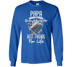 Papa and Granddaughter Best Friends For Life-Gifts T-Shirts
