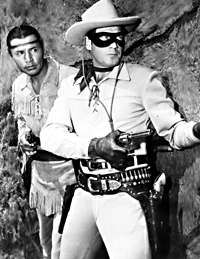 The Lone Ranger (and Tonto, of course) I used to watch it on Sunday afternoons at my grandma's. I thought Tonto was handsome