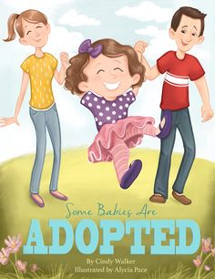 Some Babies Are Adopted book Adoption Books, Adoption Day, Old Boy Names, Parents Be Like, Foster Care Adoption, Birth Mother, Make A Family, Childrens Books, Parenting