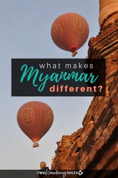 How Myanmar is Different from from the rest of Southeast Asia |  Two Wandering Soles