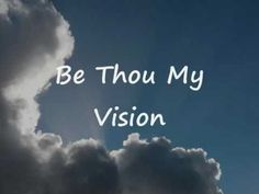 Be Thou My Vision with Lyrics (Hymn) by 4HIM