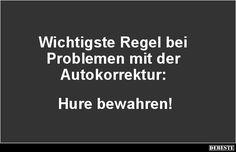 Wichtigste Regel bei Problemen mit der Autokorrektur..