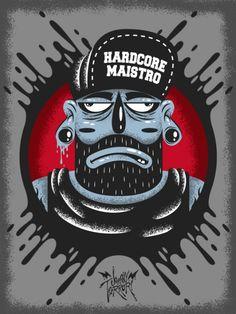 Hardcore maistro by Johnny Terror