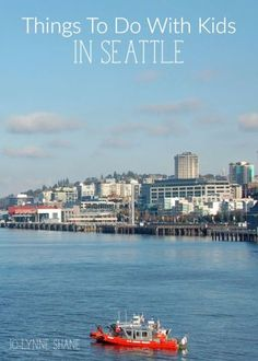 Family Travel: Things to Do with Kids in Seattle. Take the Ferry to Bainbridge Island + 9 more fun family activities in this post.