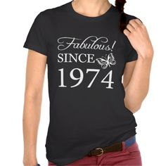 >>>Order Fabulous Since 1974 T Shirt Fabulous Since 1974 T Shirt This site is will advise you where to buyReview Fabulous Since 1974 T Shirt please follow the link to see fully reviews...Cleck Hot Deals >>> http://www.zazzle.com/fabulous_since_1974_t_shirt-235435165967259924?rf=238627982471231924&zbar=1&tc=terrest