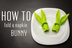 Learn how to  fold a napkin into a Bunny from a paper napkin. You can also use starched cloth napkins. Very simple instruction (step by step). Creative napkin folds.