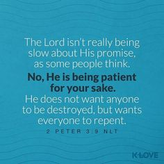 GODS PROMISE IS NOT SLACK  The Lord is not slack concerning His promise as some count slackness but is longsuffering toward us not willing that any should perish but that all should come to repentance. II Peter 3:9 NKJV ENCOURAGING WORD OF THE DAY : @kloveradio  VERSE OF THE DAY : @youversion  http://ift.tt/1H6hyQe  Facebook/smpsocialmediamarketing  Twitter @smpsocialmedia  #Bible #Quote #Inspiration #Hope #Faith #FollowMe #Follow #VOTD #Klove #truth #love #picoftheday #instapic #Tulsa…