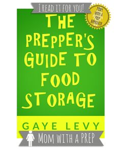 I READ IT FOR YOU: The Prepper's Guide to Food Storage | #preparedness #survival #food #storage #book #review