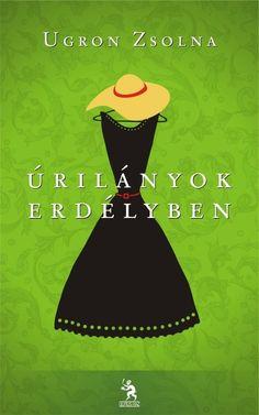 Ugron Zsolna: Úrilányok Erdélyben Books To Read, Disney Characters, Fictional Characters, Reading, Movies, Movie Posters, Films, Film Poster, Reading Books