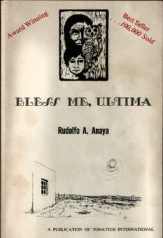 bless me ultima anaya r essay In bless me, ultima by rudolfo anaya, the golden carp is a symbol that contributes to a theme in the novel the golden carp represents many things it symb.