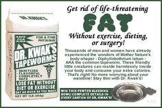 I find it telling that tapeworms were marketed by Dr. Kwak.