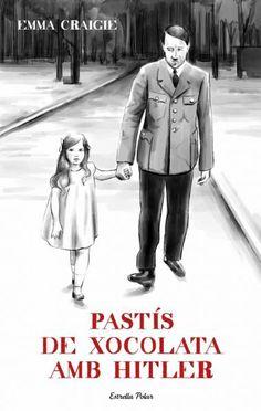CRAIGIE E. Pastís de xocolata amb Hitler. (llibre)