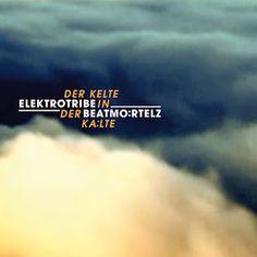 Am 11.Mai ist Erscheinngsdatum für die neue Beatmoertelz EP,  Der Kelte In Der Kaelte auf dem Label Elektrotribe. Auf der EP befinden sich die Original Versionen von der Kelte in der Kälte sowie der Serbe und sein Erbe, zu den witzigen Titeln gesellen sich noch Remixe von Lars Wickinger, Jozak Sander und Moog Conspiracy. Wir haben uns...