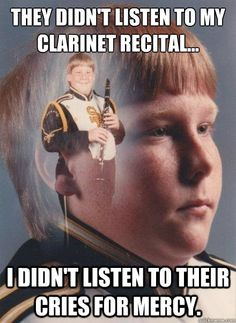PTSD Clarinet Boy - Note to self, pay close attention to all of Ariel's clarinet recitals...