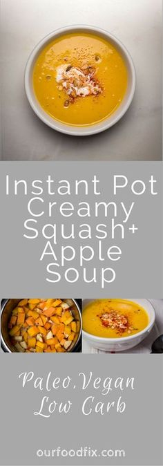 Instant Pot recipes   Soup recipes   Butternut squash recipes   Paleo recipes   Vegan recipes   Vegetarian Recipes   Make ahead dishes   One pot meal   Simple recipes   Easy recipes   Under 60 minutes   Squash and Apple soup