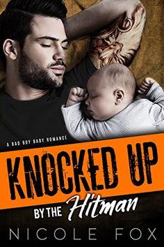 KNOCKED UP BY THE HITMAN: A Bad Boy Baby Romance by Nicol... https://www.amazon.com/dp/B0792JFXTB/ref=cm_sw_r_pi_dp_U_x_7B1ZAbYVB90G5