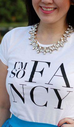 'I'm so fancy' tee
