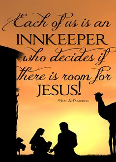 Each of us is an InnKeeper who decides if there is room for Jesus (Free wall print)