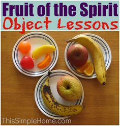 This Simple Home: Fruit of the Spirit Object Lesson