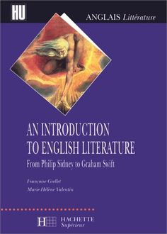 Télécharger Livre An introduction to English Literature - From Philip Sidney to Graham Swift Ebook Kindle Epub PDF Gratuit