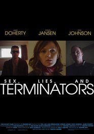 Sex, Lies and Terminators (2015) movie online unlimited HD Quality from box office #Watch #Movies #Online #unlimited #Downloading #Streaming #unlimited #Films #comedy #adventure #movies224.com #Stream #ultra #HDmovie #4k #movie #trailer #full #centuryfox #hollywood #Paramount Pictures #WarnerBros #Marvel #MarvelComics #WaltDisney #fullmovie #Watch #Movies #Online #Free #Downloading #Streaming #Free #Films #comedy #adventure