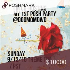 I'm co-hosting my first Posh Party! I am so excited!. I just got the news that I'm co-hosting my first posh party. 9/12/16 at 7PST. Theme to be announced. Please follow me, like and share this listing for updates. I'll be looking for posh compliant closets only Posh Party Other