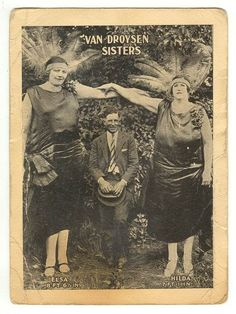 """Elsa and Hilda van Droysen were the stage names of two """"giantesses"""" who weren't really sisters. Vintage Pictures, Old Pictures, Old Photos, Strange Pictures, Old Circus, Vintage Circus, Circus Acts, Freak Show Circus, Giant People"""