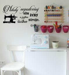 Samolepka na zeď NIKDY NEPODCEŇUJ SÍLU ŽENY ... Home Decor, Madness, Homemade Home Decor, Interior Design, Home Interiors, Decoration Home, Home Decoration, Home Improvement