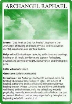 Archangel Raphael #healing #angels #inspiration www.facebook.com/angelsoflight44