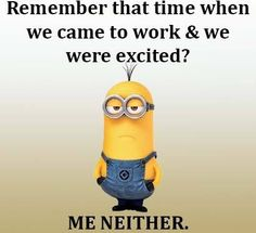 Funny Minions from Detroit PM, Wednesday August 2016 PDT) - 42 pics - Minion Quotes Minion Jokes, Minions Quotes, Funny Minion, Minion Sayings, Haha Funny, Hilarious, Funny Stuff, Minions Love, Minions 1