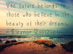 Future. Believe. Dreams.
