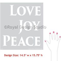 I could put the word love on the J of Joy and Peace on the Y of Joy and it would be love, joy, peace.