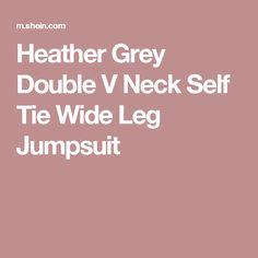 Heather Grey Double V Neck Self Tie Wide Leg Jumpsuit