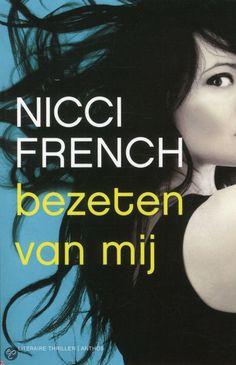 Bezeten van mij, Nicci French | Nederlandse boeken