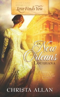 Love Finds You in New Orleans, Louisana