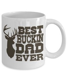 Best Buckin Dad Ever Funny Coffee Mug. This Tea Cup Is An Awesome Gift To Your Father On Father's Day, Christmas, Birthday Or Holidays. For More Funny Gift Ideas, Visit RixionGear. SHOP NOW!
