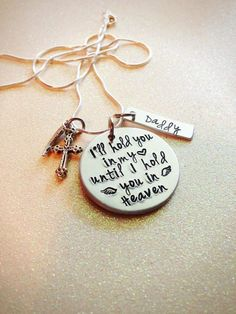 Hand Stamped Custom Memory Necklace I'll hold you by GabbieGoodies, $28.00