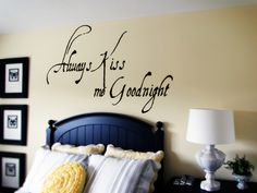 Always Kiss Me Goodnight Wall Decals
