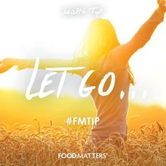 Letting go of a grudge frees you from negativity and allows more space for positive emotions to fill in. Is it time to let go of those things that are no longer serving you?  www.foodmatters.tv #FMtip #foodmatters