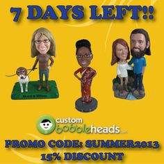 """Only 7 days left to take advantage of our summer deal on custom #bobbleheads. Visit http://www.custombobbleheads.com and use promo code """"summer2013"""" at checkout to receive a 15% discount!"""