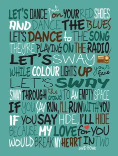 David Bowie Let's Dance Poster Song Lyrics Print by LawandMoore David Bowie Lyrics, David Bowie Quotes, Great Song Lyrics, Music Lyrics, Pretty Lyrics, Lyric Art, Lyric Quotes, Words Quotes, Quotes Quotes