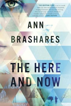 Young Adult Fiction #Book Review: The Here and Now, by Ann Brashares @ thesceniclife.com #reading. This is a tight, crisp read. So far no more announced for this as a series, but I hope she continues with it!